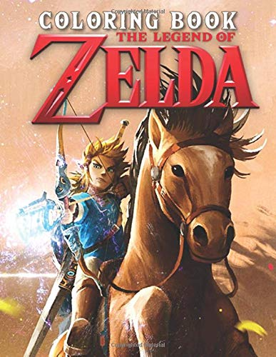 The Legend Of Zelda Coloring Book: Great Coloring Books For Kids And Teens