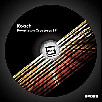 Downtown Creatures EP