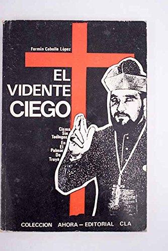 EL VIDENTE CIEGO.