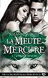 La Meute Mercure, T3 - Zander Devlin
