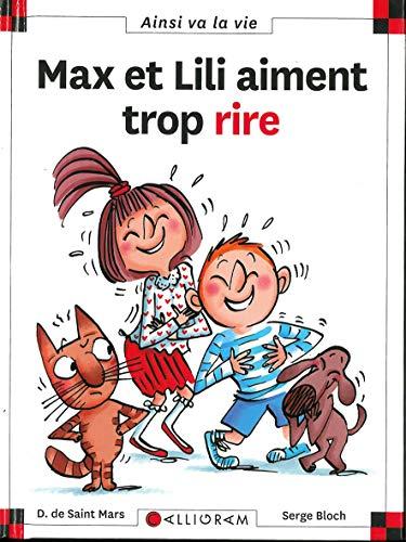 Max et Lili aiment trop rire: N.125