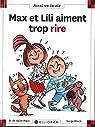 Max et Lili aiment trop rire par Saint-Mars