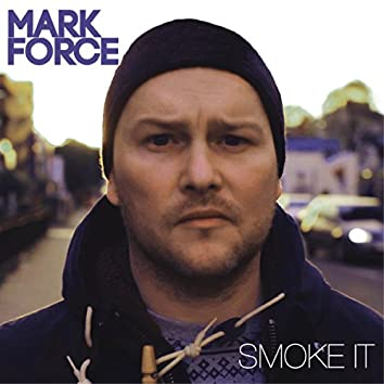 Smoke It EP (Remixes)