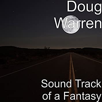 Sound Track of a Fantasy