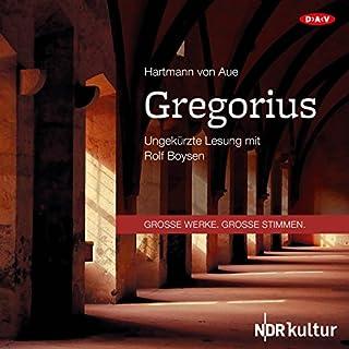 Gregorius                   Autor:                                                                                                                                 Hartmann von Aue                               Sprecher:                                                                                                                                 Rolf Boysen                      Spieldauer: 2 Std. und 17 Min.     7 Bewertungen     Gesamt 4,7