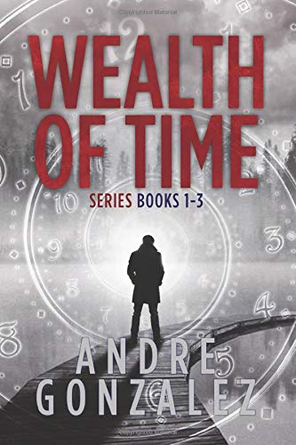 Wealth of Time Series: Books 1-3 (Wealth of Time Series Boxset, Band 1)