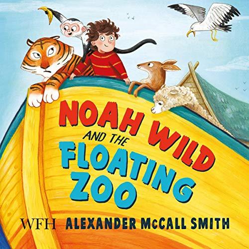 『Noah Wild and the Floating Zoo』のカバーアート