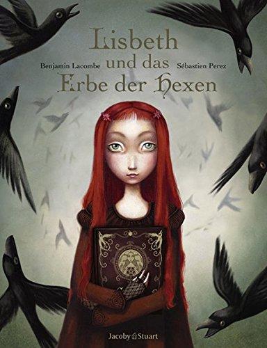 Lisbeth und das Erbe der Hexen: Lisbeth, die kleine Hexe / Hexenalmanach