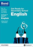 Bond 11+: English: Get Ready for Secondary School