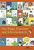 Von Tuppi, Krawitter und Schweinchen Jo: Klassische Kindergeschichten der DDR