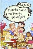 Torres de Malory 4: Cuarto curso: Nueva Edición (INOLVIDABLES)