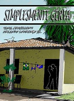 Simplesmente Gerva (Gervázio Livro 1) (Portuguese Edition) by [Tania Crivellenti, Orlando Lourenço Jr.]