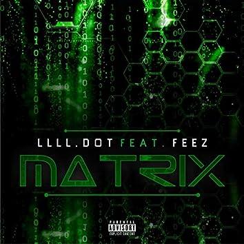 Matrix (feat. Feez)