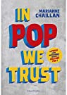In Pop We Trust par Chaillan