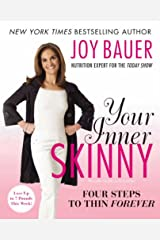 Your Inner Skinny: Four Steps to Thin Forever Kindle Edition