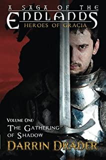 The Gathering of Shadow (Heroes of Gracia) (Volume 1)