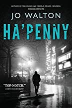 Ha'penny (Small Change) by Jo Walton (2013-05-14)