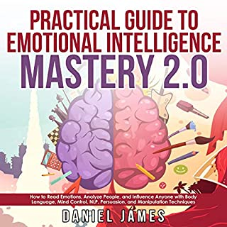 Practical Guide to Emotional Intelligence Mastery 2.0 cover art