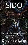 SIDO: Sistema de Interpretación y Desarrollo Onírico
