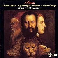 Alkan: Grande sonate 'Les quatre テ「ges', Sonatine, Le festin d'Esope (1995-08-22)
