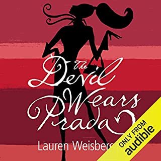 The Devil Wears Prada                   By:                                                                                                                                 Lauren Weisberger                               Narrated by:                                                                                                                                 Laurel Lefkow                      Length: 13 hrs and 26 mins     192 ratings     Overall 4.2