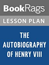 Lesson Plan The Autobiography of Henry VIII: With Notes by His Fool, Will Somers by Margaret George
