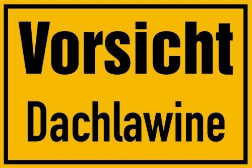 Schild Vorsicht Dachlawine PVC 200 x 300 mm (Lawinengefahr, Schnee) praxisbewährt, wetterfest