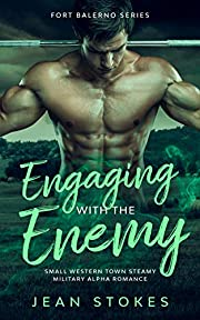Engaging With The Enemy (Fort Balerno 1): Small Town Western Military Romance