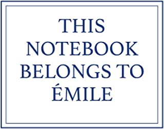 This Notebook Belongs to Émile