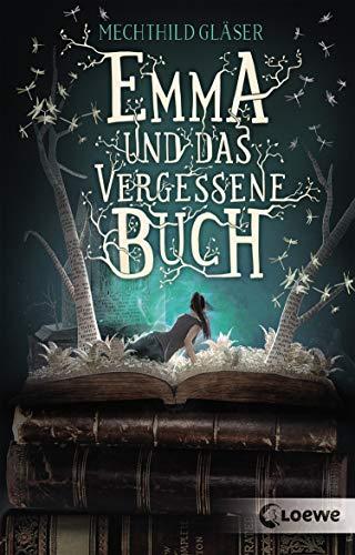 Emma und das vergessene Buch