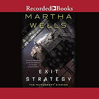 Exit Strategy                   Written by:                                                                                                                                 Martha Wells                               Narrated by:                                                                                                                                 Kevin R. Free                      Length: 3 hrs and 46 mins     18 ratings     Overall 4.9