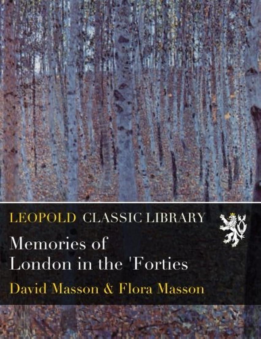 オプショナル松Memories of London in the 'Forties