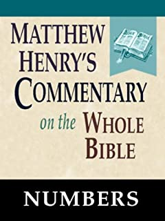 Matthew Henry's Commentary on the Whole Bible-Book of Numbers (English Edition)