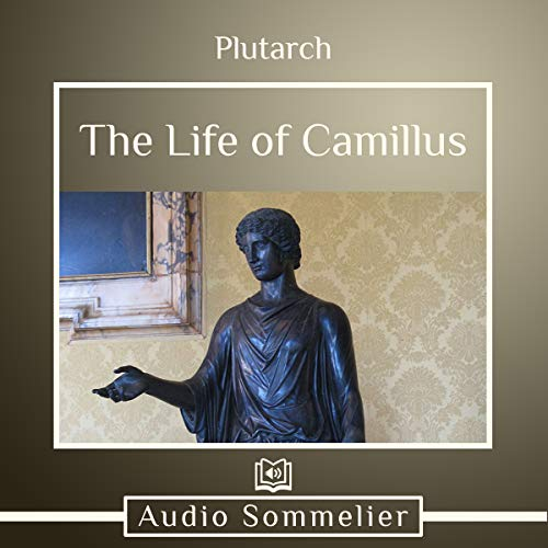 The Life of Camillus audiobook cover art