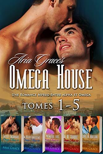 Omega House Tomes 1-5: M/M Non Shifter Alpha Omega MPreg Romance (French Edition)