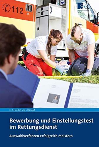 Bewerbung und Einstellungstest im Rettungsdienst: Auswahlverfahren erfolgreich meistern
