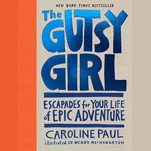 The Gutsy Girl audiobook cover art