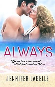 Always by [Jennifer Labelle]