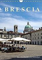 Brescia, eine lombardische Schoenheit (Wandkalender 2022 DIN A4 hoch): Sympathische Stadt in der Lombardei (Monatskalender, 14 Seiten )