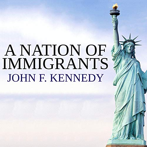 A Nation of Immigrants audiobook cover art
