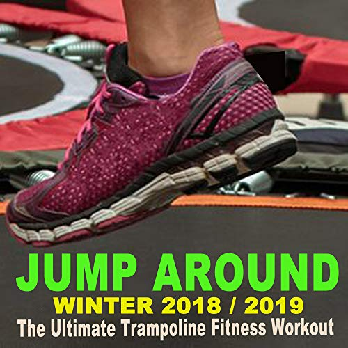 Jump around Winter 2018-2019 - The Ultimate Trampoline Fitness Workout (Screw Legs and Strong Bungees for All Levels!)