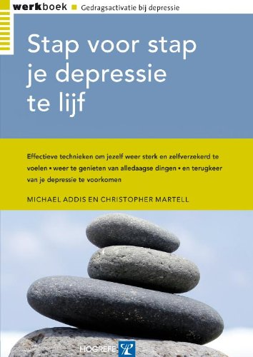 Stap voor stap je depressie te lijf: werkboek Gedragsactivatie bij depressie