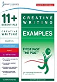 11+ Essentials Creative Writing Examples Book 1 (First Past the Post)