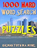 1000 Hard Word Search Puzzles: Fun Way to Improve Your IQ