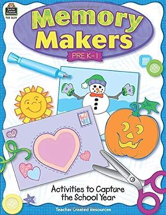 Memory Makers: Pre K - 1