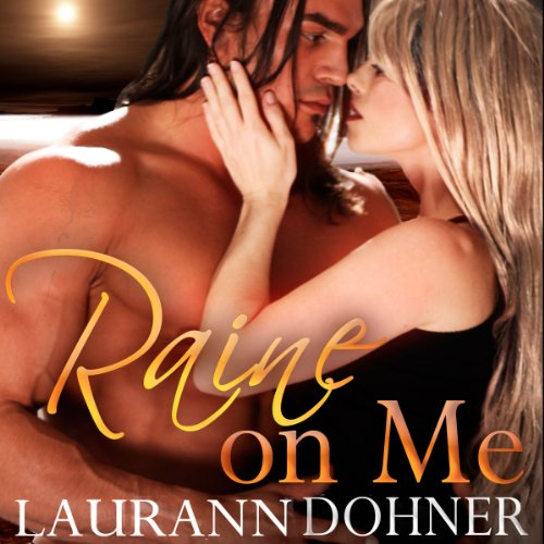 Raine on Me audiobook cover art