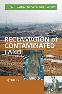 Reclamation of Contaminated Land (Modules in Environmental Science Book 8)