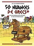50 nuances de Grecs - Tome 2 - 50 nuances de Grecs - tome 2