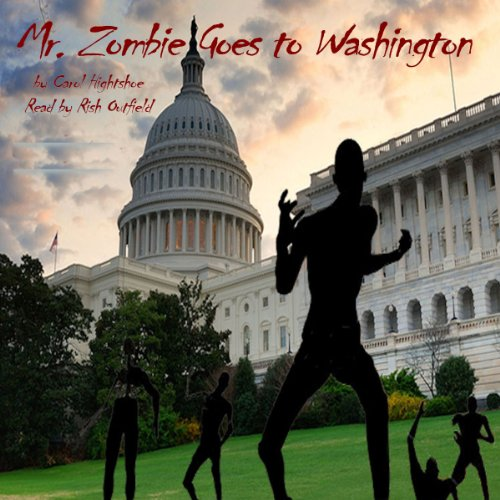 Mr. Zombie Goes to Washington audiobook cover art