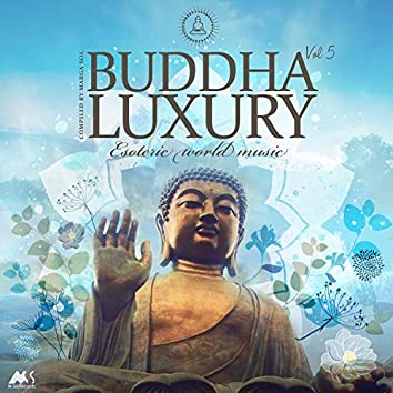 Buddha Luxury Vol.5 (Esoteric World Music)